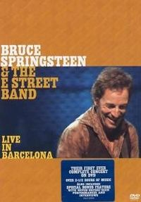 Cover Bruce Springsteen & The E Street Band - Live In Barcelona [DVD]